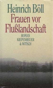 Heinrich Böll - Frauen vor Flußlandschaft [antikvár]