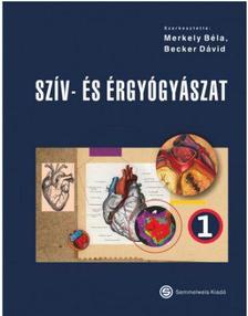 Becker Dávid(Dr.), Merkely Béla (Dr.) - Szív- és érgyógyászat, 1-2.köt.