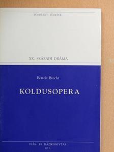 Bertolt Brecht - Koldusopera [antikvár]