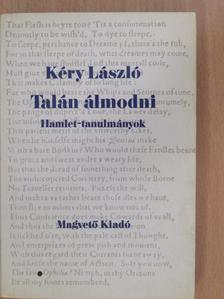 Kéry László - Talán álmodni [antikvár]