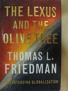Thomas L. Friedman - The Lexus and the Olive Tree [antikvár]