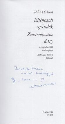 Cséby Géza - Eltékozolt ajándék / Zmarnowane dary (dedikált) [antikvár]