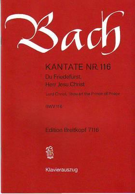 J. S. Bach - KANTATE NR.116, DU FRIEDEFÜRST HERR JESU CHRIST BWV 116 KLAVIERAUSZUG (GÜNTER RAPHAEL)