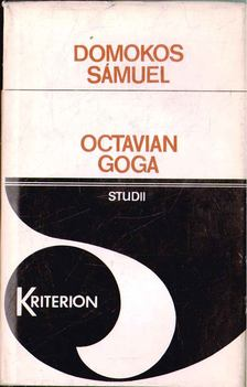 Domokos Sámuel - Octavian Goga [antikvár]