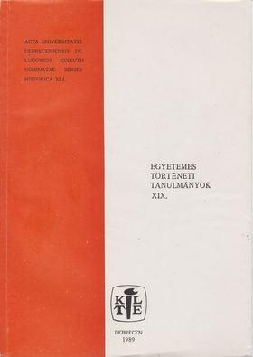 OROSZ ISTVÁN - Egyetemes történeti tanulmányok XIX. [antikvár]