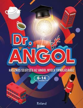Paula Dreve - Cristina Dehelan - Dr. Angol - Hasznos segítség az angol nyelv tanulásához