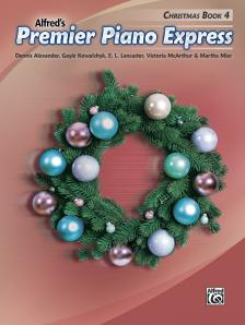 ALFRED'S PREMIER PIANO EXPRESS. CHRISTMAS BOOK 4