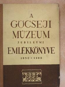 Barabás Jenő - A Göcseji Múzeum jubileumi emlékkönyve 1950-1960 [antikvár]