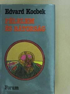 Edvard Kocbek - Félelem és bátorság [antikvár]