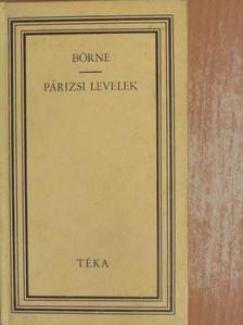 Ludwig Börne - Párizsi levelek [antikvár]