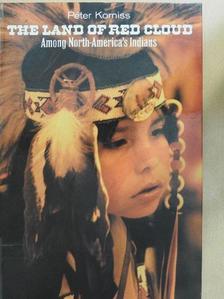 Korniss Péter - The Land of Red Cloud [antikvár]