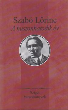 Szabó Lőrinc - A huszonhatodik év [antikvár]