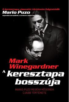Mark Winegardner - A keresztapa bosszúja
