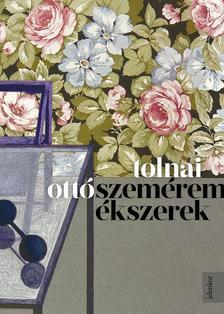 TOLNAI OTTÓ - Szeméremékszerek - ÜKH 2018