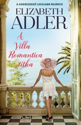 Elizabeth Adler - A Villa Romantica titka