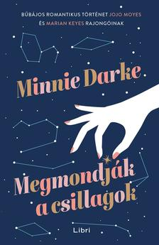 Darke, Minnie - Megmondják a csillagok