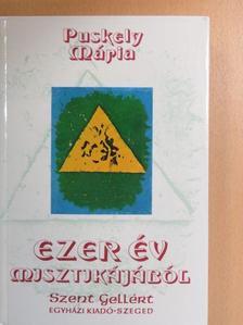 Puskely Mária - Ezer év misztikájából [antikvár]