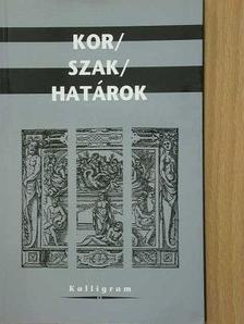 Bárczi Zsófia - Kor/Szak/Határok [antikvár]