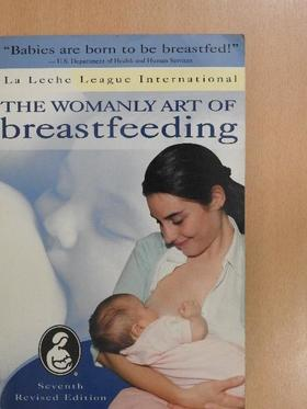 The Womanly Art of Breastfeeding [antikvár]