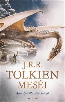 J. R. R. Tolkien - Tolkien meséi - Alan Lee illusztrációival