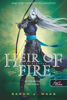Sarah J. Maas - Heir of Fire - A tűz örököse (Üvegtrón 3.) - PUHA BORÍTÓS