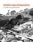 Szerkesztette Farkas Judit Antónia - Mosó Masa és barátai