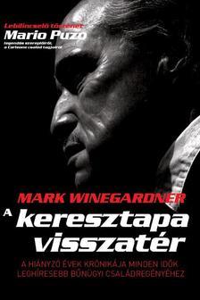 Mark Winegardner - A keresztapa visszatér