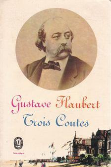 Gustave Flaubert - Trois Contes [antikvár]