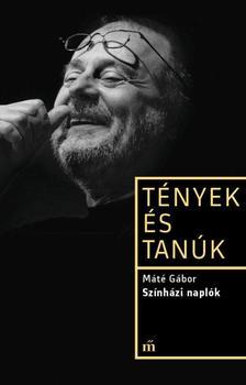 Máté Gábor - Színházi naplók