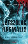 Mattias Edvardsson - Látszólag normális