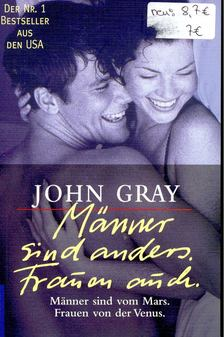 John Gray - Manner sind anders. Frauen auch. [antikvár]