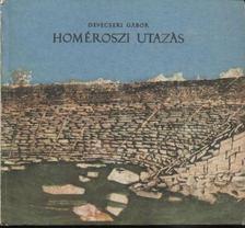 Devecseri Gábor - Homéroszi utazás [antikvár]