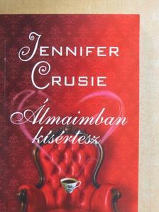 Jennifer Crusie - Álmaimban kísértesz [antikvár]