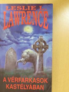 Leslie L. Lawrence - A vérfarkasok kastélyában (dedikált példány) [antikvár]