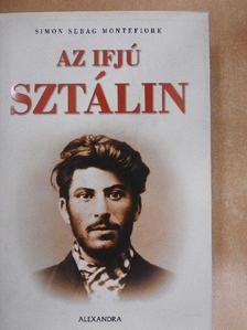 Simon Sebag Montefiore - Az ifjú Sztálin [antikvár]