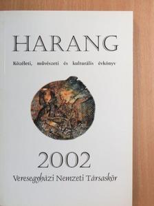 Bartók Gábor - Harang 2002 [antikvár]