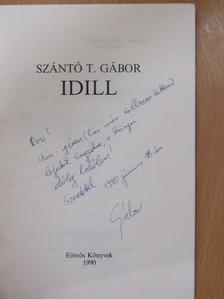 Szántó T. Gábor - Idill (dedikált példány) [antikvár]
