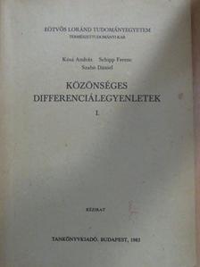 Kósa András - Közönséges differenciálegyenletek I. [antikvár]