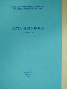 Szántó Imre - Acta Historica Tomus LI. (dedikált példány) [antikvár]
