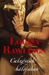 Rawlings Louisa - Cselszövések hálójában [eKönyv: epub, mobi]