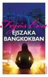 Fejős Éva - Éjszaka Bangkokban [eKönyv: epub, mobi]