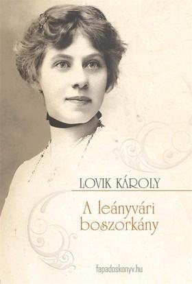 LOVIK KÁROLY - A leányvári boszorkány [eKönyv: epub, mobi]