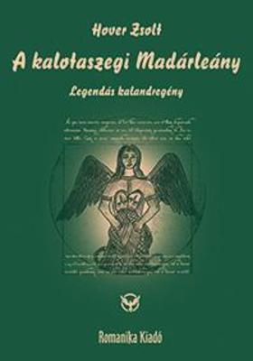 Hover Zsolt - A kalotaszegi Madárleány
