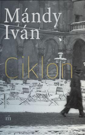 Mándy Iván - Ciklon