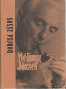 Borcsa János - Méliusz József [antikvár]
