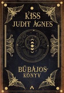 Kiss Judit Ágnes - Bűbájoskönyv [eKönyv: epub, mobi]