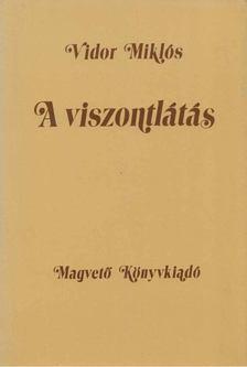 Vidor Miklós - A viszontlátás [antikvár]