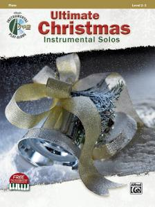 ULTIMATE CHRISTMAS INSTRUMENTAL SOLOS. FLUTE, LEVEL 2-3 + CD