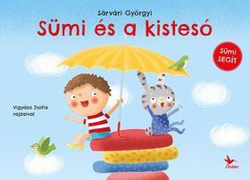 Sárvári György - Sümi és a kistesó
