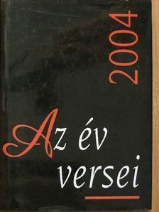 Ágh István - Az év versei 2004 [antikvár]